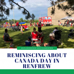 Reminiscing About Canada Day in Renfrew