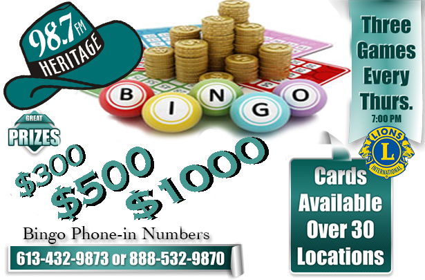 """Valley Heritage Bingo Poster. It reads: """"Great Prizes of $300, $500 or $1000. Bingo Phone-in Numbers 613-432-9873 or 888-532-9870. Three games every Thursday at 7pm. Cards available at over 30 locations."""