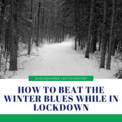 How to Beat The Winter Blues While in Lockdown