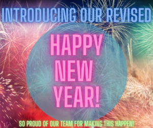 An image of Fireworks, and Colourful Words that say: Introducing Our Revised Happy New Year Events! So Proud of our Team for Making this Happen!