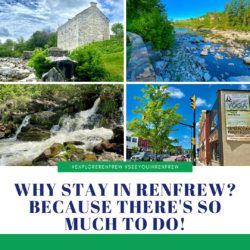 Why Stay In Renfrew? Because There's So Much To Do!