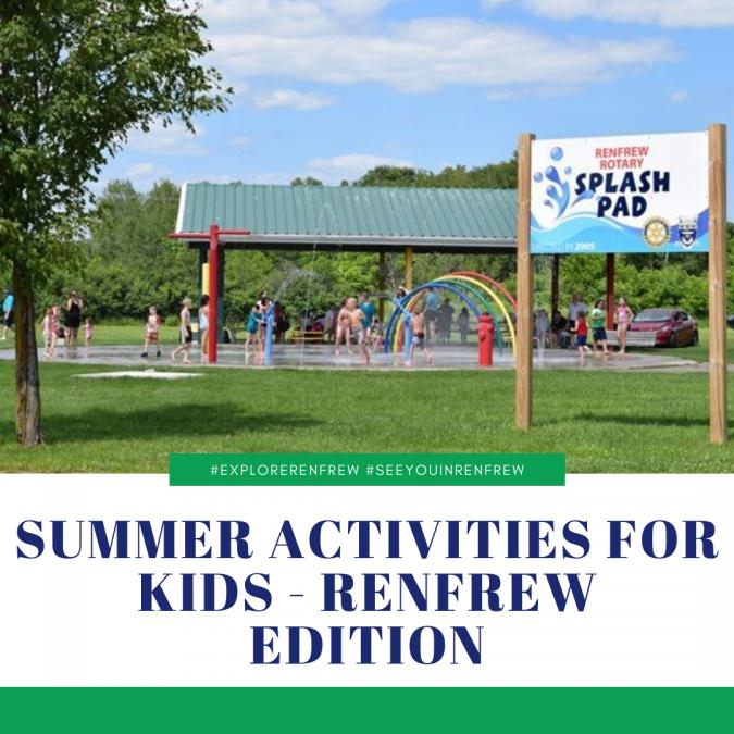 Summer Activities for Kids – Renfrew Edition